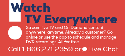 Landing page hero- Watch TV Everywhere. Stream live TV and On Demand content anywhere.